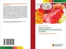 Обложка Estudo do perfil antropométrico nutricional de escolares