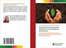 Bookcover of Importância da Educação Ambiental na formação de professores