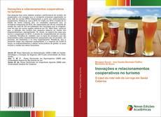 Bookcover of Inovações e relacionamentos cooperativos no turismo