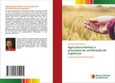 Agricultura familiar e processos de certificação de orgânicos: kitap kapağı