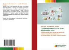 Bookcover of Treinamento físico com o uso do Nintendo Wii®