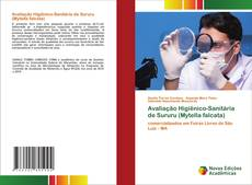 Avaliação Higiênico-Sanitária de Sururu (Mytella falcata) kitap kapağı