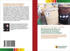 Reutilização do Oluc na Produção de Canaleta Impermeável e Ecológica kitap kapağı