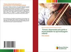 Temas: depressão pós parto e musicalidade na aprendizagem infantil kitap kapağı