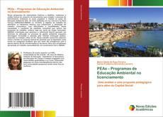 PEAs – Programas de Educação Ambiental no licenciamento kitap kapağı