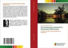 Обложка Pós Graduação, Ambiente & Populações Ribeirinhas
