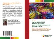ENVELHECIMENTO E PROPRIEDADES DE COMPÓSITO EPÓXI DE FIBRA KEVLAR/VIDRO kitap kapağı