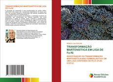 Portada del libro de TRANSFORMAÇÃO MARTENSÍTICA EM LIGA DE Fe-Ni