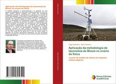 Aplicação da metodologia de taxonomia de Bloom no ensino de física kitap kapağı