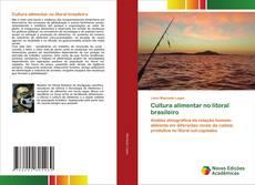 Cultura alimentar no litoral brasileiro kitap kapağı