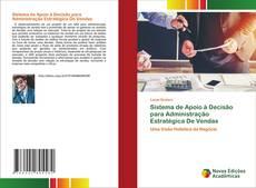 Sistema de Apoio à Decisão para Administração Estratégica De Vendas的封面