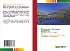 Sistema de informação geográfica e geoprocessamento kitap kapağı