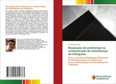 Copertina di Resolução de problemas na compreensão de semelhança de triângulos