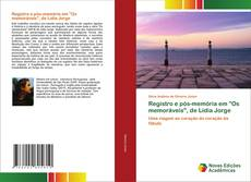 """Обложка Registro e pós-memória em """"Os memoráveis"""", de Lídia Jorge"""