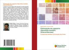 Polinização da cajazeira (Spondias mombin, Anacardiaceae) kitap kapağı