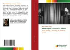 Bookcover of As múltiplas presenças do ator