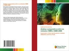 Bookcover of Análise comparativa entre os métodos HMM e GMM-UBM: