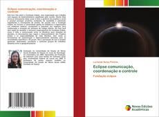 Capa do livro de Eclipse comunicação, coordenação e controle