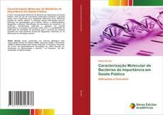 Borítókép a  Caracterização Molecular de Bactérias de Importância em Saúde Pública - hoz