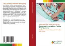 Bookcover of Cuidar da Pessoa Com Fístula Arteriovenosa