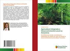 Обложка Agricultura Integrada e Desenvolvimento Local na Amazônia