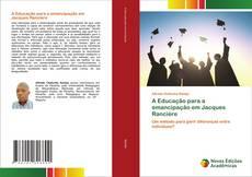 Обложка A Educação para a emancipação em Jacques Rancière