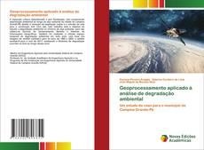 Обложка Geoprocessamento aplicado á análise de degradação ambiental
