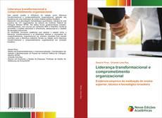 Обложка Liderança transformacional e comprometimento organizacional