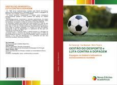 Обложка GESTÃO DO DESPORTO e LUTA CONTRA A DOPAGEM