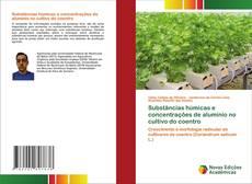 Обложка Substâncias húmicas e concentrações de alumínio no cultivo do coentro