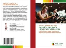 Bookcover of DIREÇÃO E GESTÃO DE HEALTH & FITNESS CLUBS