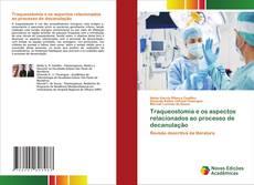 Bookcover of Traqueostomia e os aspectos relacionados ao processo de decanulação