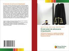 Обложка O mal-estar da advocacia (in)justiçada