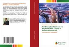Bookcover of Contribuições Técnicas em Engenharia de Tráfego e Acústica Ambiental