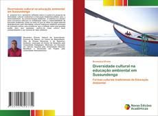 Bookcover of Diversidade cultural na educação ambiental em Sussundenga