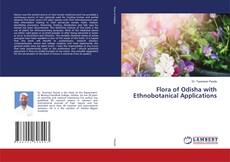 Couverture de Flora of Odisha with Ethnobotanical Applications