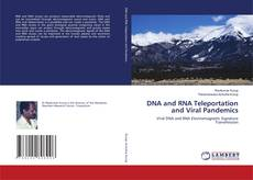 Couverture de DNA and RNA Teleportation and Viral Pandemics