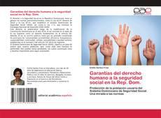 Buchcover von Garantías del derecho humano a la seguridad social en la Rep. Dom.