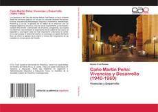 Portada del libro de Caño Martín Peña: Vivencias y Desarrollo (1940-1960)