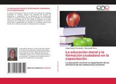 Portada del libro de La educación moral y la formación ciudadana en la capacitación