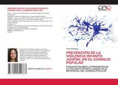 Couverture de PREVENCIÓN DE LA VIOLENCIA INFANTO JUVENIL EN EL CONSEJO POPULAR