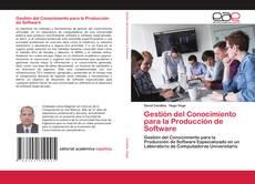 Capa do livro de Gestión del Conocimiento para la Producción de Software