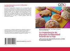 Capa do livro de La importancia de prevenir la Obesidad Infantil de tu hijo