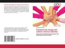 Borítókép a  Factores de riesgo del cáncer cérvico-uterino - hoz
