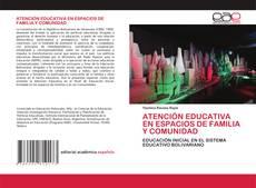 Bookcover of ATENCIÓN EDUCATIVA EN ESPACIOS DE FAMILIA Y COMUNIDAD