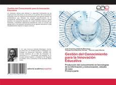 Bookcover of Gestión del Conocimiento para la Innovación Educativa