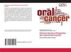 Borítókép a  Cáncer bucal y Programa de control del cáncer - hoz