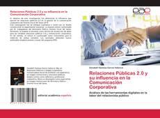 Bookcover of Relaciones Públicas 2.0 y su influencia en la Comunicación Corporativa