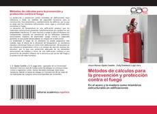 Couverture de Métodos de cálculos para la prevención y protección contra el fuego
