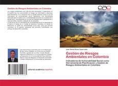 Portada del libro de Gestión de Riesgos Ambientales en Colombia